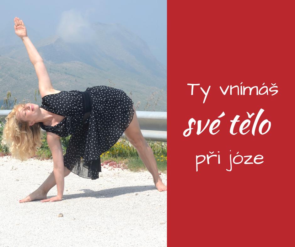 Napojení na své tělo při jógové praxi a meditaci